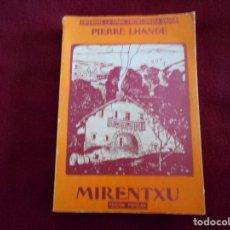 Libros de segunda mano: LIBRO DE COCINA MIRENTXU ENCICLOPEDIA VASCA . Lote 156585518