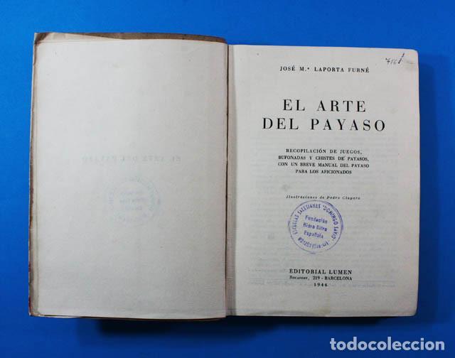 Libros de segunda mano: CURIOSO LIBRO EL ARTE DEL PAYASO, J.M.LAPORTA, EDITORIAL LUMEN 1946 247 PAG.DIBUJOS DE PEDRO CLAPERA - Foto 3 - 156588182