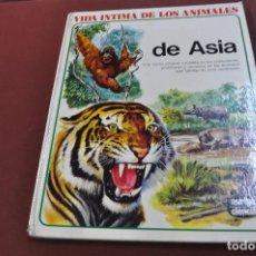 Libros de segunda mano: VIDA INTIMA DE LOS ANIMALES DE ASIA - AURIGA CIENCIA - CJ1. Lote 156603350