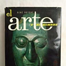 Libros de segunda mano - René HUYGHE, El arte y el hombre - 156615646