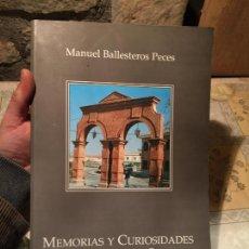 Libros de segunda mano: ANTIGUO LIBRO MEMORIAS Y CURIOSIDADES DE LA HISTORIA DE SONSECA MANUEL BALLESTEROS PECES AÑO 1994 . Lote 156631942