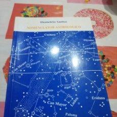 Libros de segunda mano: NOMENCLATOR ASTROLOGICO.- DEMETRIO SANTOS. Lote 156656894