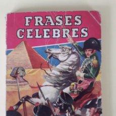 Libros de segunda mano: FRASES CÉLEBRES. Lote 156657718