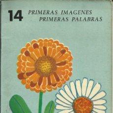 Libros de segunda mano: 14 PRIMERAS IMÁGENES, PRIMERAS PALABRAS. Lote 156664398