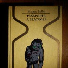 Libros de segunda mano: LIBRO COLECCIÓN OTROS MUNDOS - PASAPORTE A MAGONIA - JACQUES VALLEE - PLAZA & JANES. Lote 156681946