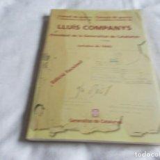 Libros de segunda mano: LLUÍS COMPANYS CONSELL DE GUERRA . Lote 156688822