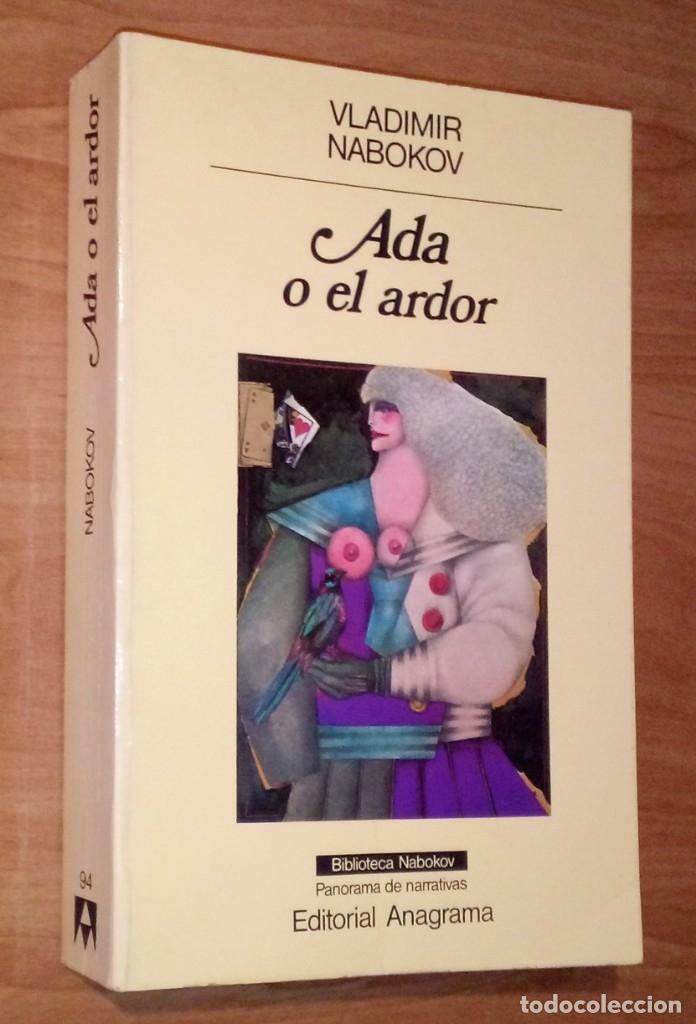 VLADIMIR NABOKOV - ADA O EL ARDOR - ANAGRAMA, 1986 (Libros de Segunda Mano (posteriores a 1936) - Literatura - Otros)