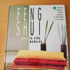 Libros de segunda mano: FENG SHUI PARA LA VIDA MODERNA (STEPHEN SKINNER). Lote 156720494