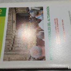 Libros de segunda mano: FIESTAS TRADICIONALES DEL ALTO ARAGON -CUADERNOS ALTOARAGONESES Nº 10/ HUESCA ARAGON. Lote 156722434