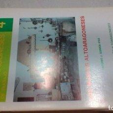 Libros de segunda mano: LOS MUSEOS ALTOARAGONESES -CUADERNOS ALTOARAGONESES Nº 4 / HUESCA ARAGON. Lote 156723210