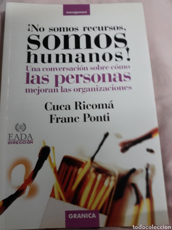 LIBRO ; NO SOMOS RECURSOS SOMOS HUMANOS DE CUCA RICOMA/FRANC PONTI (Libros de Segunda Mano - Pensamiento - Otros)