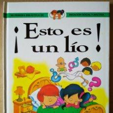 Libros de segunda mano: ¡ESTO ES UN LÍO! MI PRIMERA BIBLIOTECA DE INICIACIÓN SEXUAL Y AFECTIVA (LIBSA, 1998).. Lote 156800433