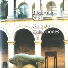 Libros de segunda mano: BILDUMEN GIDA./ GUIA DE COLECCIONES. MUSEO ARQUEOLÓGICO, ETNOGRÁFICO E HISTÓRICO VASCO.. Lote 156817178