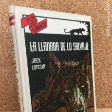 Libros de segunda mano: TUS LIBROS. LA LLAMADA DE LO SALVAJE - JACK LONDON - ANAYA - 1ª EDICION 1985 - GCH. Lote 156830062