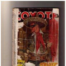 Libros de segunda mano: EL COYOTE Nº 13. OTRA LUCHA J. MALLORQUÍ. EDICIONES CLIPER. 1ª ED.. Lote 156838246