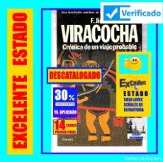 Libros de segunda mano: VIRACOCHA - CRÓNICA DE UN VIAJE PROBABLE - FERNANDO JIMÉNEZ DEL OSO - CULTURAS REMOTAS AMERICA. Lote 156851298