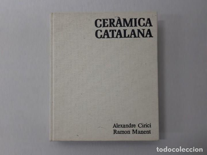 CERAMICA CATALANA POR ALEXANDRE CIRICI (1977) (Libros de Segunda Mano - Bellas artes, ocio y coleccionismo - Otros)