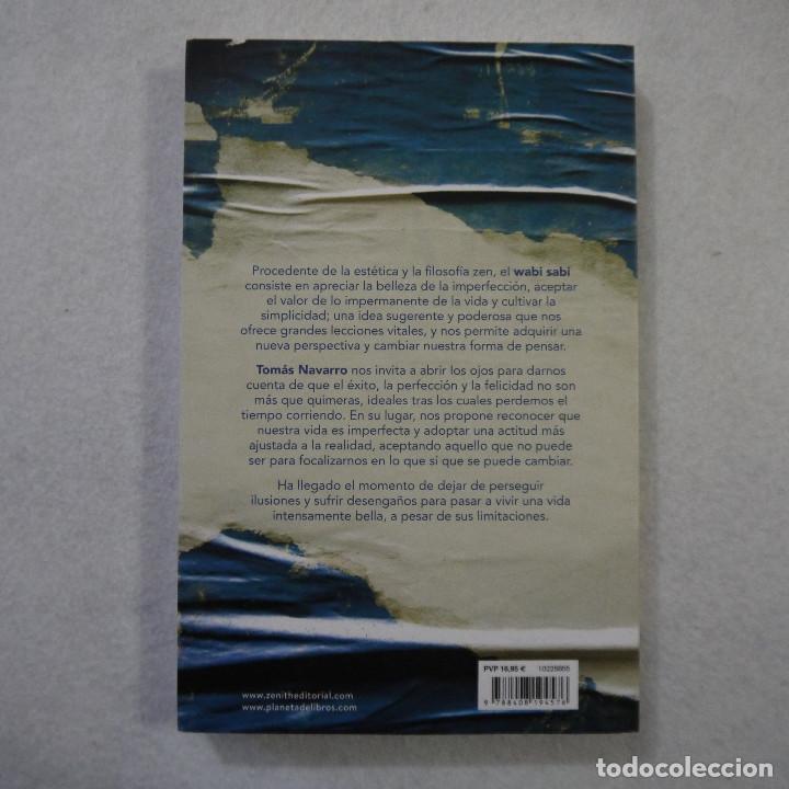 Libros de segunda mano: WABI SABI. APRENDER A ACEPTAR LA IMPERFECCIÓN - TOMÁS NAVARRO - EDITORIAL PLANETA - 2018 - Foto 2 - 156861778