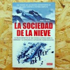 Libros de segunda mano: LA SOCIEDAD DE LA NIEVE, PABLO VIERCI . Lote 156869122