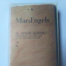 Libros de segunda mano: PENSAMIENTO . EL SINDICALISMO II . CONTENIDO Y SIGNIFICADO DE LAS REIVINDICACIONES . MARX Y ENGELS.. Lote 156874217