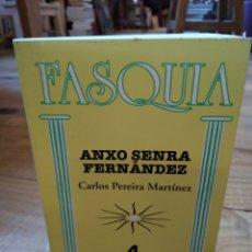 Libros de segunda mano: FASQUIA. ANXO SENRA FERNÁNDEZ. CARLOS PEREIRA MARTÍNEZ. Lote 156874973