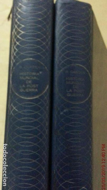 Libros de segunda mano: HISTORIA MUNDIAL DE LA POSTGUERRA - 2 TOMOS - RAYMOND CARTIER - MAS-IVARS ED. AÑO 1971 - Foto 4 - 156877046