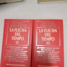 Libros de segunda mano: LA FLECHA DEL TIEMPO. PETER COVENEY Y ROGER HIGHFIELD. 2 TOMOS. Lote 156877922