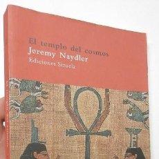 Libros de segunda mano: EL TEMPLO DEL COSMOS - JEREMY NAYDLER. Lote 156879138