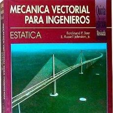 Libros de segunda mano: MECÁNICA VECTORIAL PARA INGENIEROS. ESTÁTICA. (MAC GRAW HILL. FERDINAND P. BEER / E. RUSSELL ). Lote 205373912