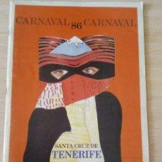 Libros de segunda mano: EDICIÓN ESPECIAL CARNAVAL 1986 SANTA CRUZ DE TENERIFE . Lote 156908726