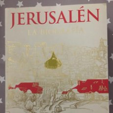 Libros de segunda mano: JERUSALEN LA BIOGRAFIA, SIMON SEBAG MONTEFIORE CRITICA. Lote 156916602