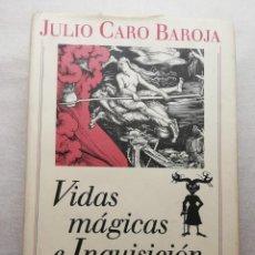 Libros de segunda mano: VIDAS MÁGICAS E INQUISICIÓN II. JULIO CARO BAROJA.. Lote 156917518