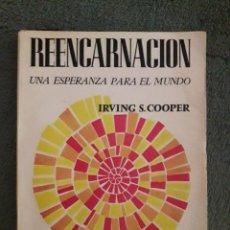 Libros de segunda mano: REENCARNACIÓN, UNA ESPERANZA PARA EL MUNDO / IRVING S. COOPER / EDI. FEDERACIÓN TEOSOFICA INTERAMERI. Lote 156946746