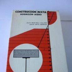 Libros de segunda mano: CONSTRUCCIÓN MIXTA. HORMIGON - ACERO. JULIO MARTINEZ CALZON. JESUS ORTIZ HERRERA. EDITORIAL RUEDA. Lote 156954426