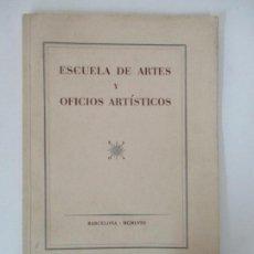 Libros de segunda mano: ESCUELA DE ARTES Y OFICIOS ARTÍSTICOS DE BARCELONA - DIRECTOR FEDERICO MARÉS - CURSO 1958-59. Lote 156974238