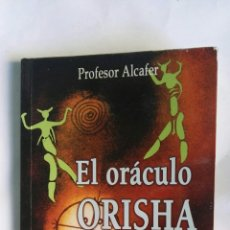 Libros de segunda mano: EL ORÁCULO ORISHA. Lote 157001400