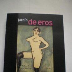 Libros de segunda mano: JARDÍN DE EROS. Lote 157002982