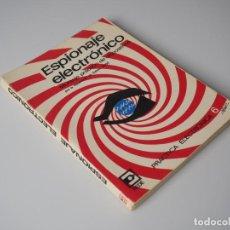 Libros de segunda mano: ESPIONAJE ELECTRÓNICO. MONTAJE DE DISPOSITIVOS. Lote 157003134