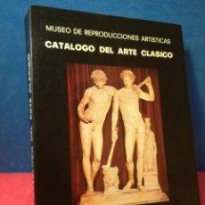 Libros de segunda mano: CATÁLOGO DE ARTE CLÁSICO MUSEO DE REPRODUCCIONES ARTÍSTICAS - MªJ.ALMAGRO GORBEA - MºDE CULTURA,1984. Lote 157006634