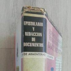 Libros de segunda mano: EPISTOLARIO Y REDACCION DE DOCUMENTOS.ANTONIO DE ARMENTERAS. GASSO HNOS.ENCUADERNACION TELA. Lote 157006958