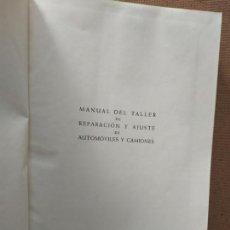 Libros de segunda mano: MANUAL DEL TALLER DE REPARACION Y AJUSTE DE AUTOMOVILES Y CAMIONES. J. FERPI. ED. JOSE MONTESO, 1961. Lote 157007554