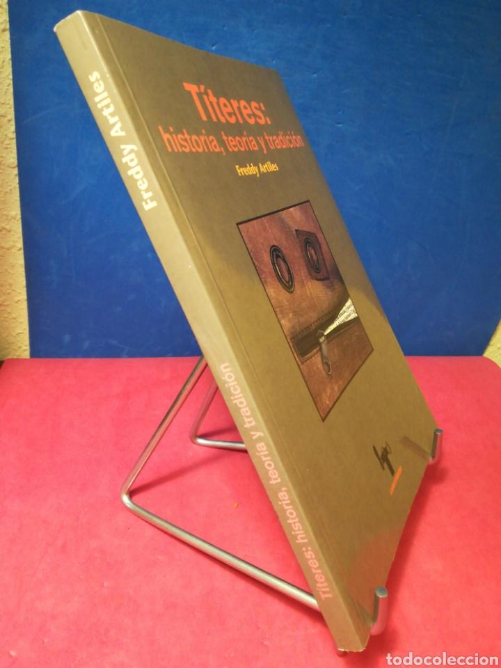 Libros de segunda mano: Títeres: historia, teoría y tradición - Freddy Artiles - Librititeros Arbolé, 1998 - Foto 2 - 157008548