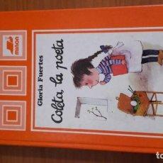 Libros de segunda mano: COLETA,LA POETA AUTORA GLORIA FUENTES EDITORIAL MIÑON . Lote 157010074