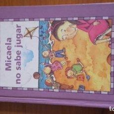 Libros de segunda mano: MICAELA NO SABE JUGAR AUTOR JOSÉ LUIS OLAIZOLA EDITORIAL GAVIOTA JUNIOR. Lote 157010238
