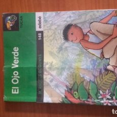 Libros de segunda mano: EL OJO VERDE NÚMERO 148 EDITORIAL EDEBE AUTOR M.ÁNGELES BOGUNYA. Lote 157011314