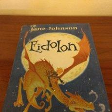 Libros de segunda mano: EIDOLON. JANE JOHNSON. Lote 157012278