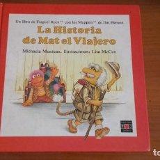 Libros de segunda mano: LA HISTORIA DE MAT EL VIAJERO JIM HELSSON EDITORIAL PLAZA JOVEN . Lote 157012618