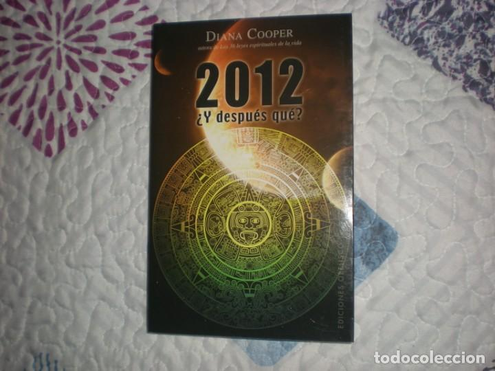 2012¿Y DESPUÉS QUÉ?;DIANA COOPER;OBELISCO 2010 (Libros de Segunda Mano - Parapsicología y Esoterismo - Otros)