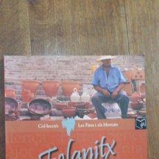 Libros de segunda mano: FELANITX. JOAN ANDREU VIVES. COL.LECCIÓ: LES FIRES I ELS MERCATS. ED. CORT, PALMA DE MALLORCA. Lote 157122674