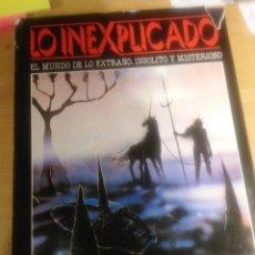 Libros de segunda mano: LO INEXPLICADO- TOMO 4. Lote 157126150
